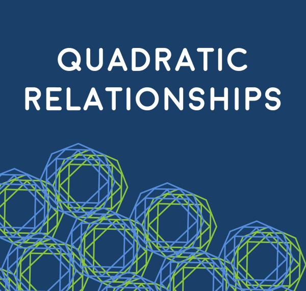 Quadratic Relationships